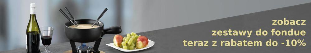 zestawy do fondue - rabaty do -10%